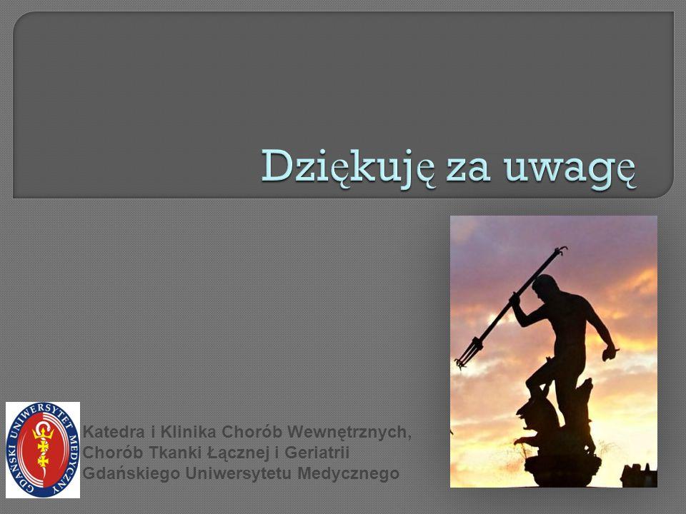 Katedra i Klinika Chorób Wewnętrznych, Chorób Tkanki Łącznej i Geriatrii Gdańskiego Uniwersytetu Medycznego
