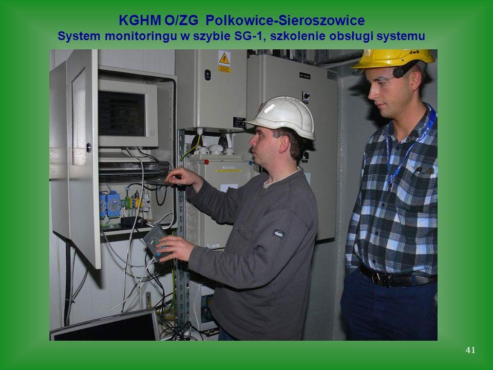 41 KGHM O/ZG Polkowice-Sieroszowice System monitoringu w szybie SG-1, szkolenie obsługi systemu