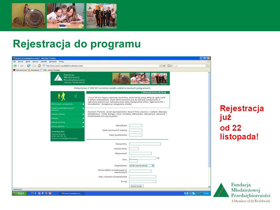 Rejestracja do programu Rejestracja już od 22 listopada!
