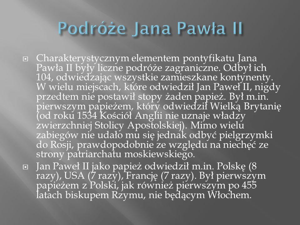 Charakterystycznym elementem pontyfikatu Jana Pawła II były liczne podróże zagraniczne. Odbył ich 104, odwiedzając wszystkie zamieszkane kontynenty. W