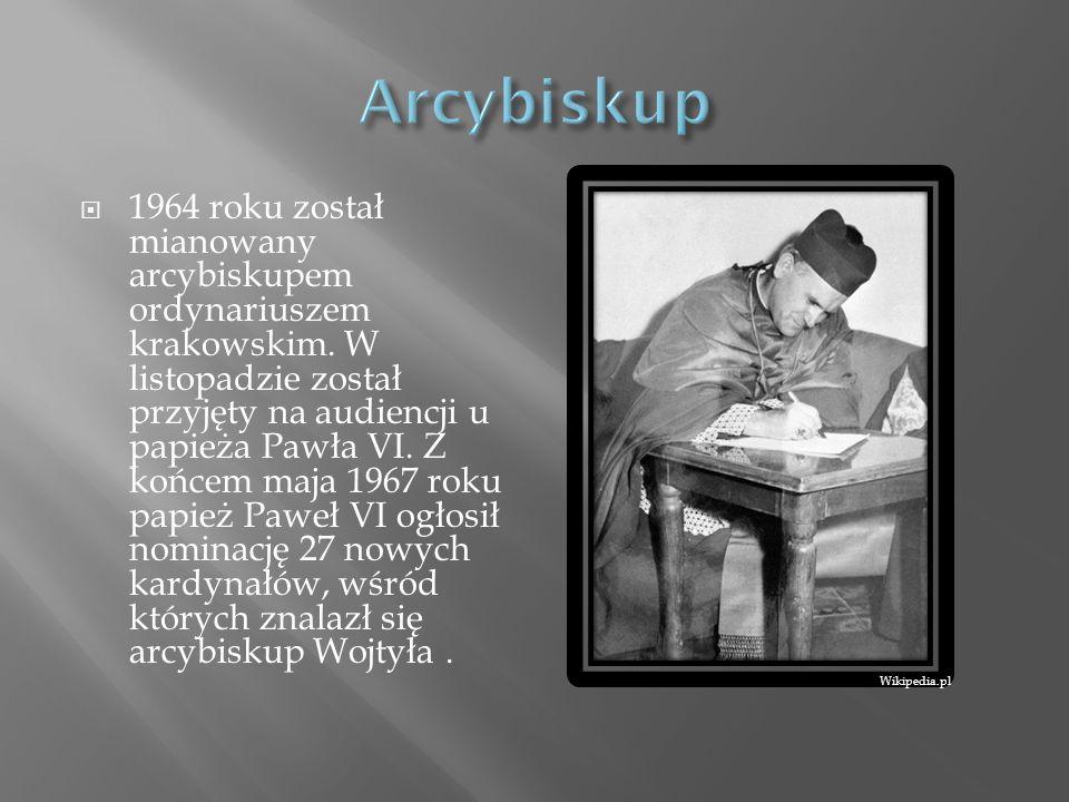 1964 roku został mianowany arcybiskupem ordynariuszem krakowskim. W listopadzie został przyjęty na audiencji u papieża Pawła VI. Z końcem maja 1967 ro