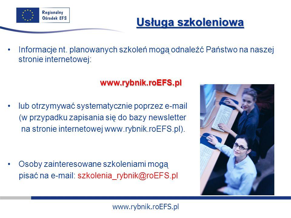 www.rybnik.roEFS.pl Usługa szkoleniowa Informacje nt.