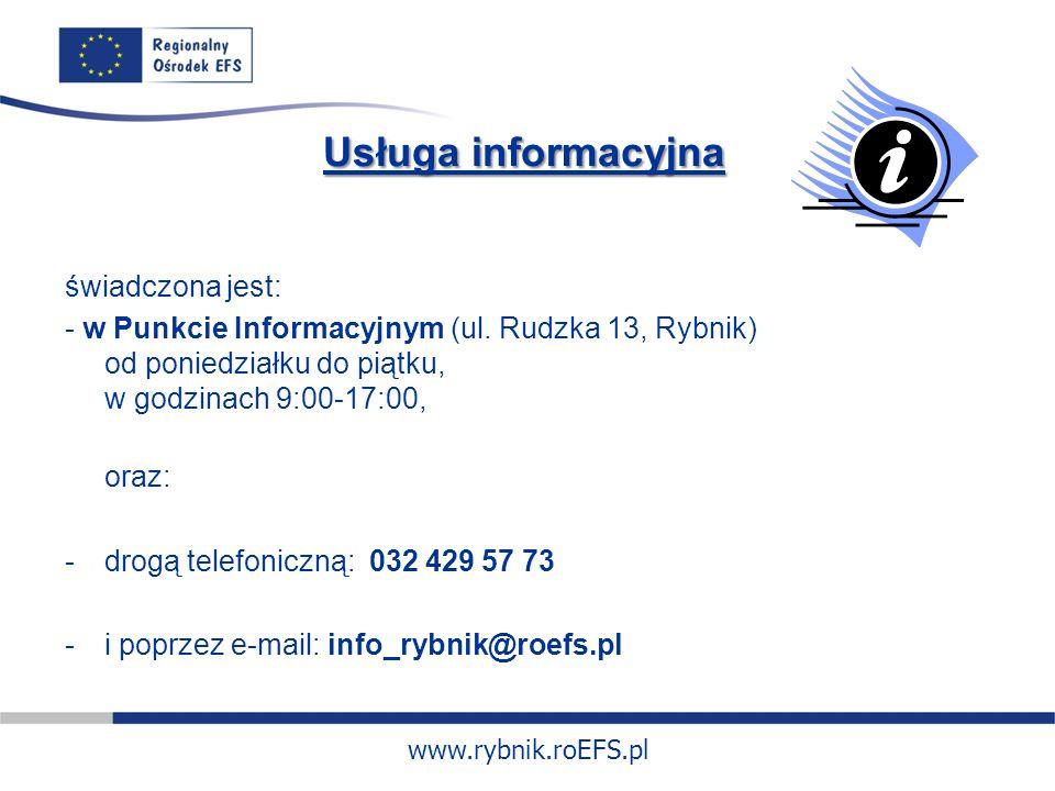 www.rybnik.roEFS.pl świadczona jest: - w Punkcie Informacyjnym (ul.