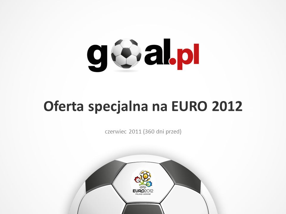 Oferta specjalna na EURO 2012 czerwiec 2011 (360 dni przed)
