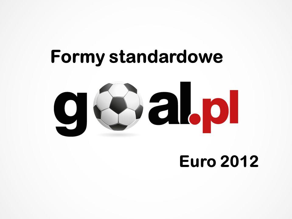 Formy standardowe Euro 2012