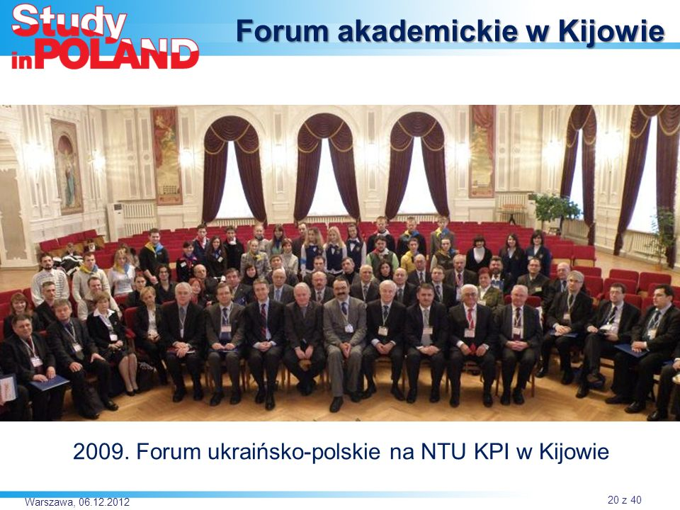 Forum akademickie w Kijowie 2009. Forum ukraińsko-polskie na NTU KPI w Kijowie Warszawa, 06.12.2012 20 z 40