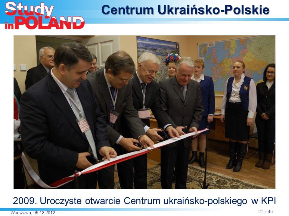 Warszawa, 06.12.2012 Centrum Ukraińsko-Polskie 2009. Uroczyste otwarcie Centrum ukraińsko-polskiego w KPI 21 z 40