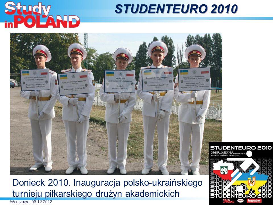 Warszawa, 06.12.2012 STUDENTEURO 2010 Donieck 2010.