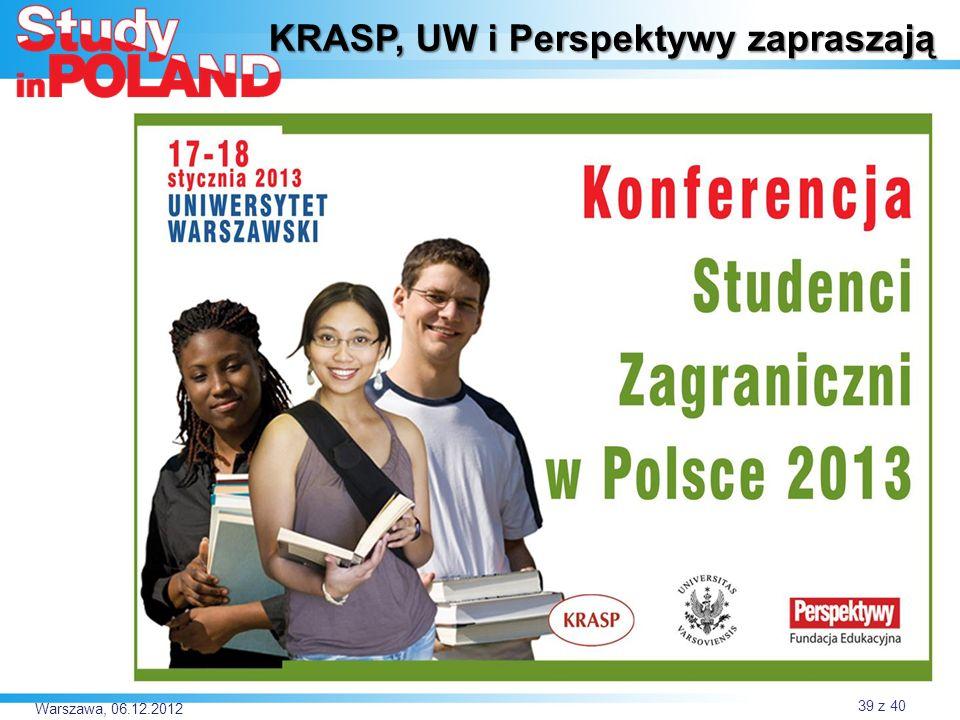 Warszawa, 06.12.2012 KRASP, UW i Perspektywy zapraszają 39 z 40