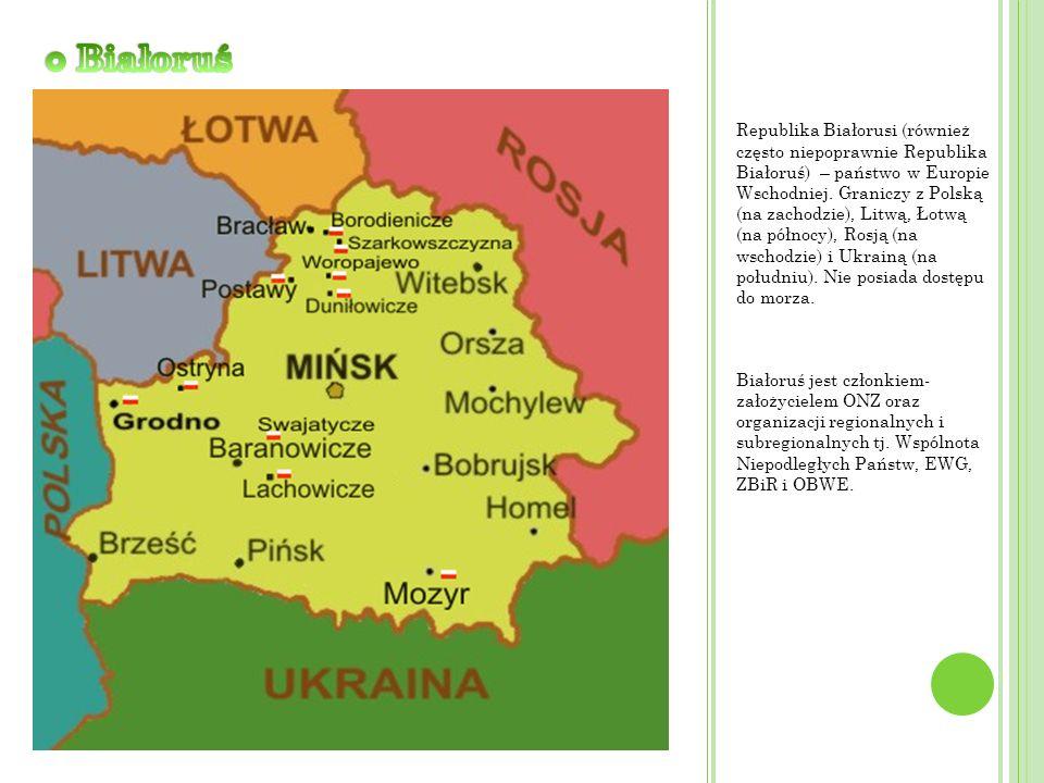 Republika Białorusi (również często niepoprawnie Republika Białoruś) – państwo w Europie Wschodniej. Graniczy z Polską (na zachodzie), Litwą, Łotwą (n
