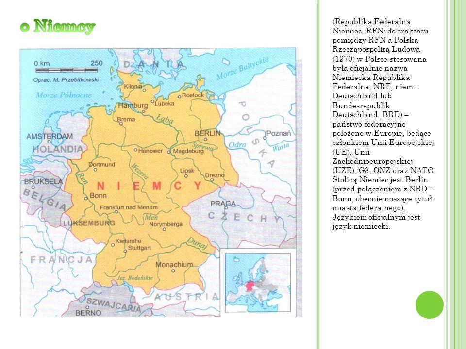 (Republika Federalna Niemiec, RFN; do traktatu pomiędzy RFN a Polską Rzecząpospolitą Ludową (1970) w Polsce stosowana była oficjalnie nazwa Niemiecka