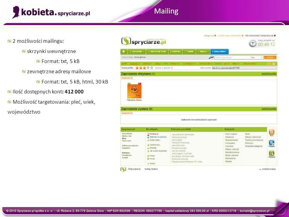 Mailing 2 możliwości mailingu: skrzynki wewnętrzne Format: txt, 5 kB zewnętrzne adresy mailowe Format: txt, 5 kB, html, 30 kB Ilość dostępnych kont: 4