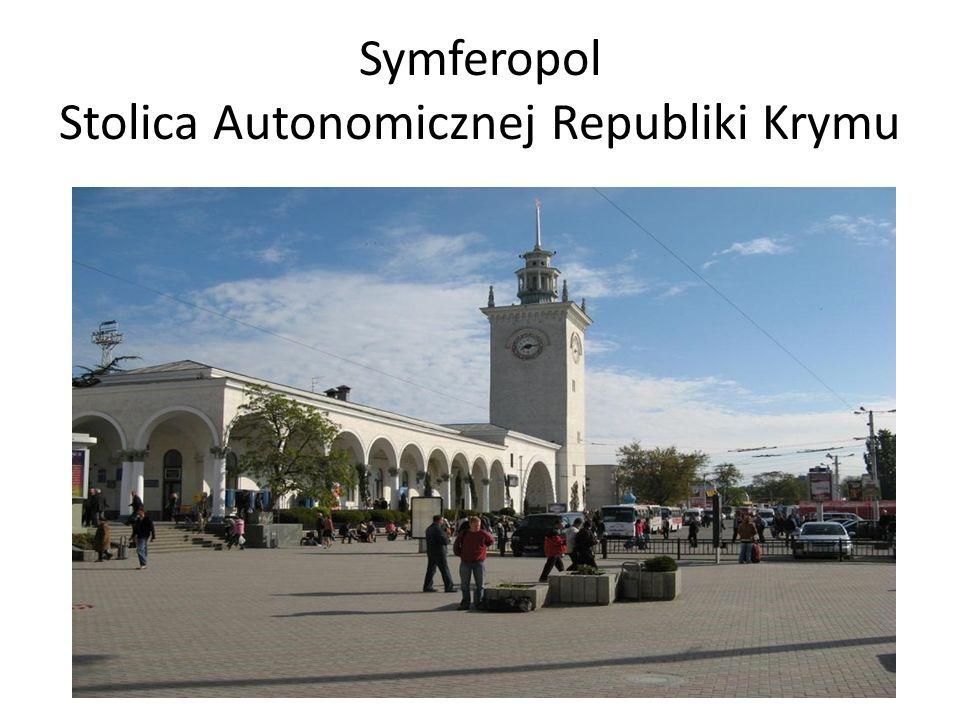 Symferopol Stolica Autonomicznej Republiki Krymu