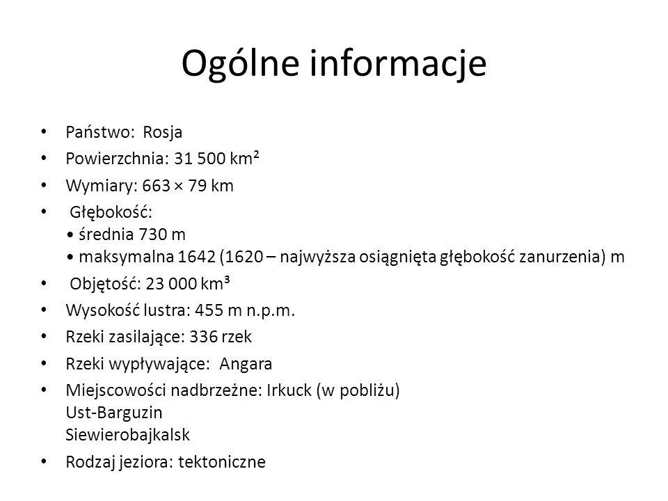 Ogólne informacje Państwo: Rosja Powierzchnia: 31 500 km² Wymiary: 663 × 79 km Głębokość: średnia 730 m maksymalna 1642 (1620 – najwyższa osiągnięta g