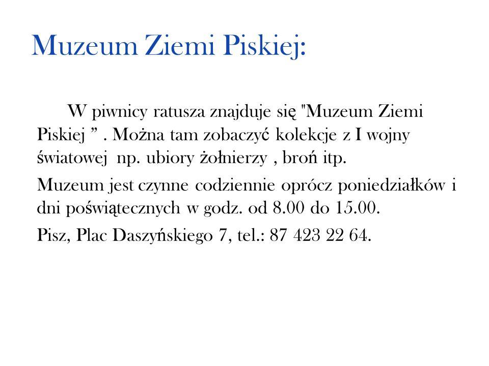 Muzeum Ziemi Piskiej: W piwnicy ratusza znajduje si ę