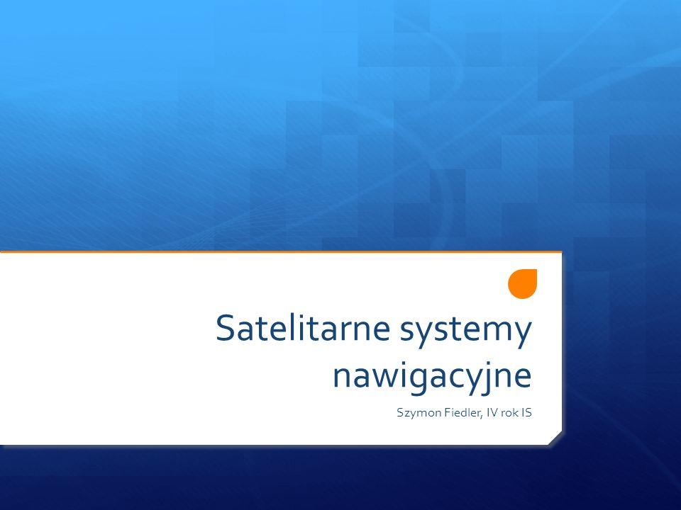 Nawigacja satelitarna - definicja Rodzaj radionawigacji Wykorzystuje fale radiowe ze sztucznych satelitów Służy do określenia po- łożenia punktów i po- ruszających się odbior- ników wraz z parametrami ich ruchu w dowolnym miejscu na powierzchni Ziemi