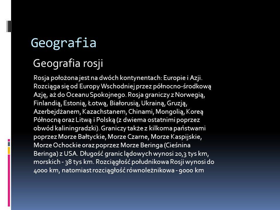 Geografia Geografia rosji Rosja położona jest na dwóch kontynentach: Europie i Azji. Rozciąga się od Europy Wschodniej przez północno-środkową Azję, a