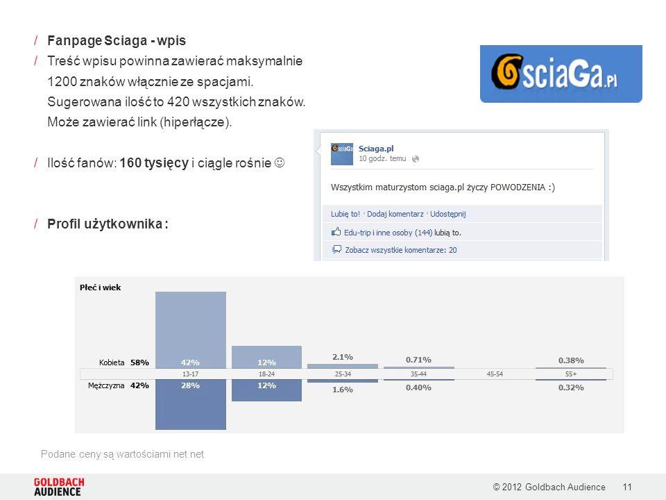 © 2012 Goldbach Audience11 /Fanpage Sciaga - wpis /Treść wpisu powinna zawierać maksymalnie 1200 znaków włącznie ze spacjami. Sugerowana ilość to 420
