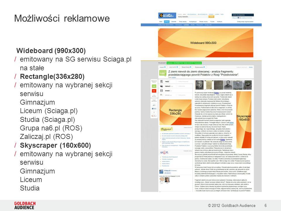 © 2012 Goldbach Audience7 /Box (220x100) /Wszystkie strony serwisu na stałe /Wybrana sekcja /Belka(990x60) /Wszystkie strony serwisu na stałe /Wybrana sekcja (Sciaga.pl) /Box (635x350) /emitowany na SG serwisu na stałe Możliwości reklamowe