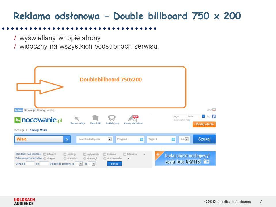 © 2012 Goldbach Audience8 /Kampania wielkoformatowa w topie strony.