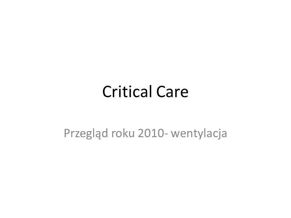 Critical Care Przegląd roku 2010- wentylacja