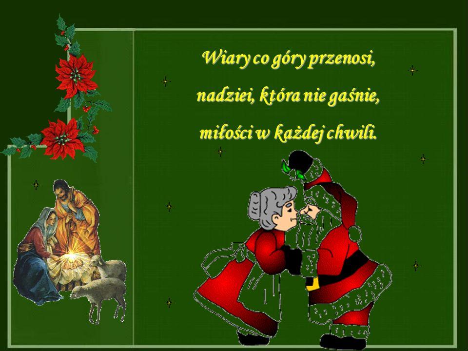 Niech te święta przyniosą Wam Boże łaski, spokój, radość i dostatek wszelki.