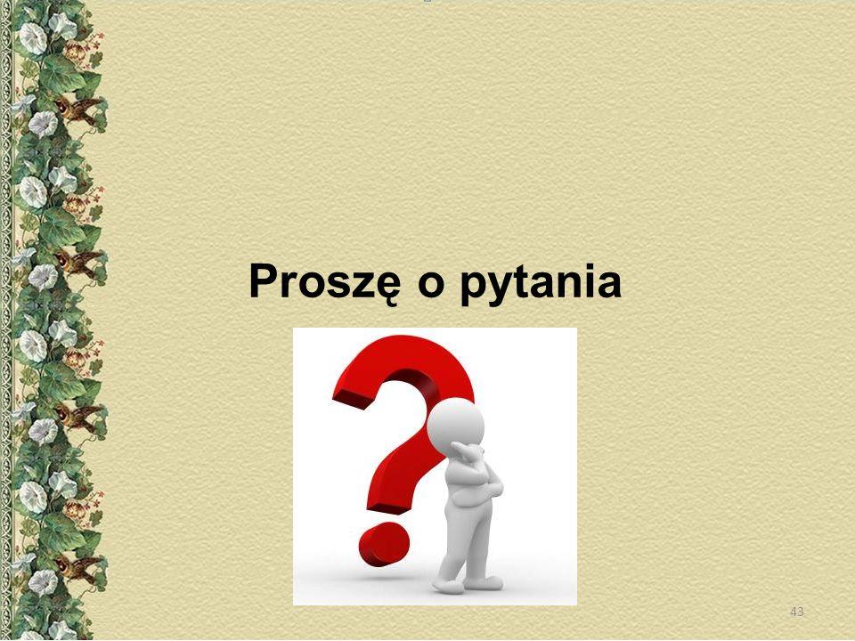 Proszę o pytania 43