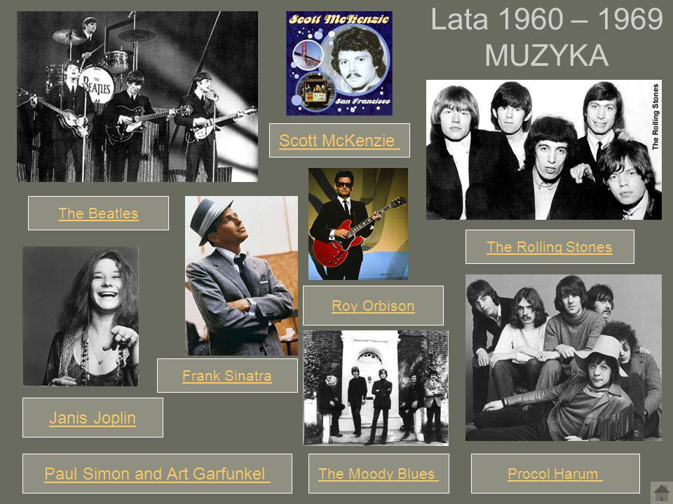 Roy Orbison Lata 1960 – 1969 MUZYKA The Beatles The Rolling Stones Frank Sinatra Janis Joplin Scott McKenzie Procol HarumThe Moody Blues Paul Simon an