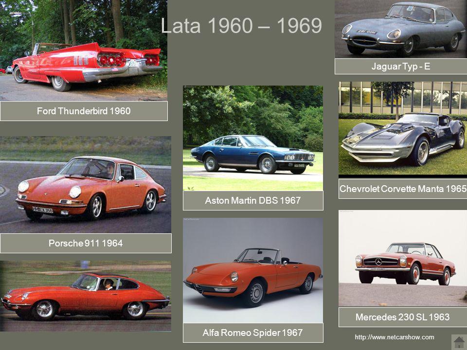 Ford Thunderbird 1960 Jaguar Typ - E Porsche 911 1964 Alfa Romeo Spider 1967 Aston Martin DBS 1967 Chevrolet Corvette Manta 1965 Mercedes 230 SL 1963