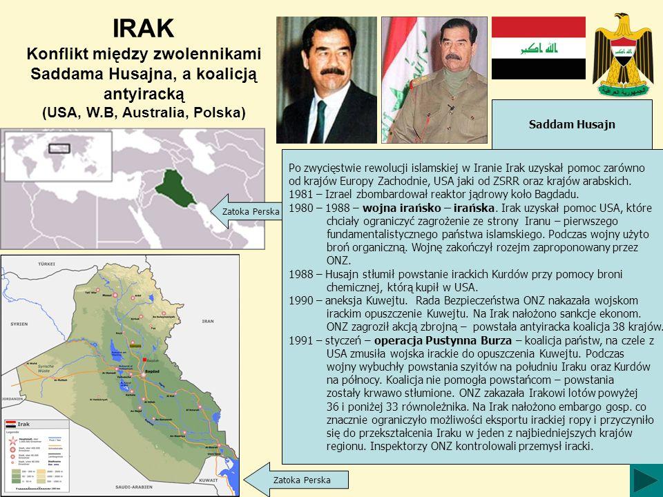Zatoka Perska Saddam Husajn Zatoka Perska Po zwycięstwie rewolucji islamskiej w Iranie Irak uzyskał pomoc zarówno od krajów Europy Zachodnie, USA jaki od ZSRR oraz krajów arabskich.