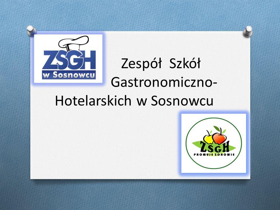 Zespół Szkół Gastronomiczno- Hotelarskich w Sosnowcu