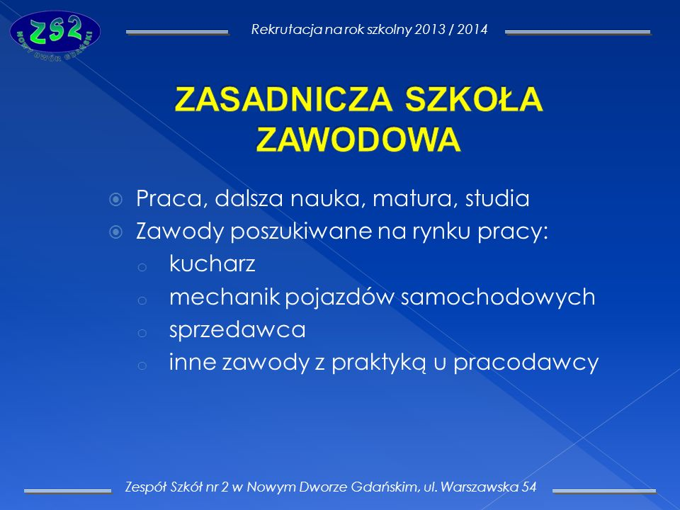 Zespół Szkół nr 2 w Nowym Dworze Gdańskim, ul.