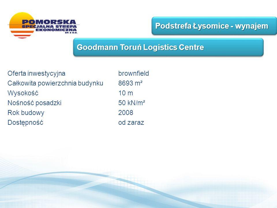 Oferta inwestycyjnabrownfield Całkowita powierzchnia budynku 8693 m² Wysokość 10 m Nośność posadzki 50 kN/m² Rok budowy 2008 Dostępność od zaraz Podstrefa Łysomice - wynajem Goodmann Toruń Logistics Centre