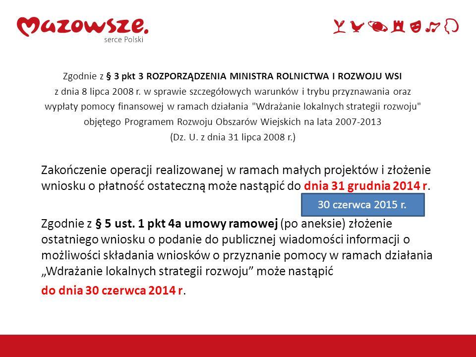 Zgodnie z § 3 pkt 3 ROZPORZĄDZENIA MINISTRA ROLNICTWA I ROZWOJU WSI z dnia 8 lipca 2008 r. w sprawie szczegółowych warunków i trybu przyznawania oraz