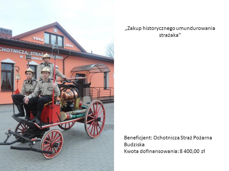Impreza z kalendarza imprez LGD - Sójka Mazowiecka Zakup historycznego umundurowania strażaka Beneficjent: Ochotnicza Straż Pożarna Budziska Kwota dof