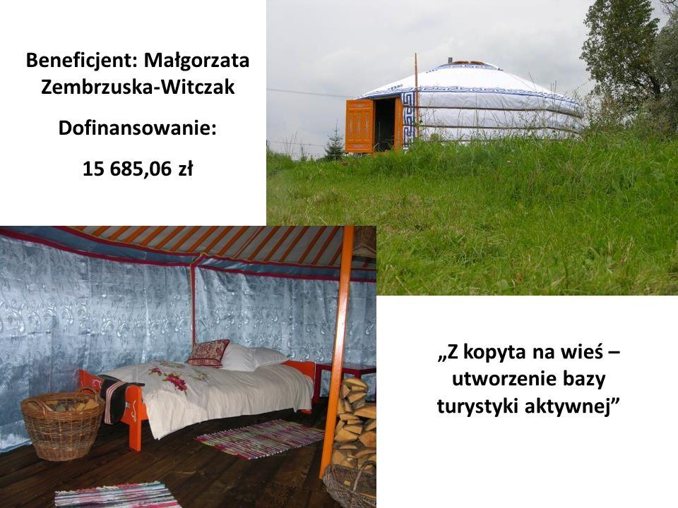 Beneficjent: Małgorzata Zembrzuska-Witczak Dofinansowanie: 15 685,06 zł Z kopyta na wieś – utworzenie bazy turystyki aktywnej