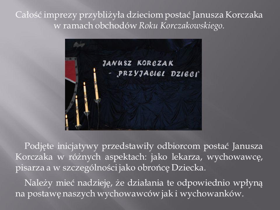 Całość imprezy przybliżyła dzieciom postać Janusza Korczaka w ramach obchodów Roku Korczakowskiego.