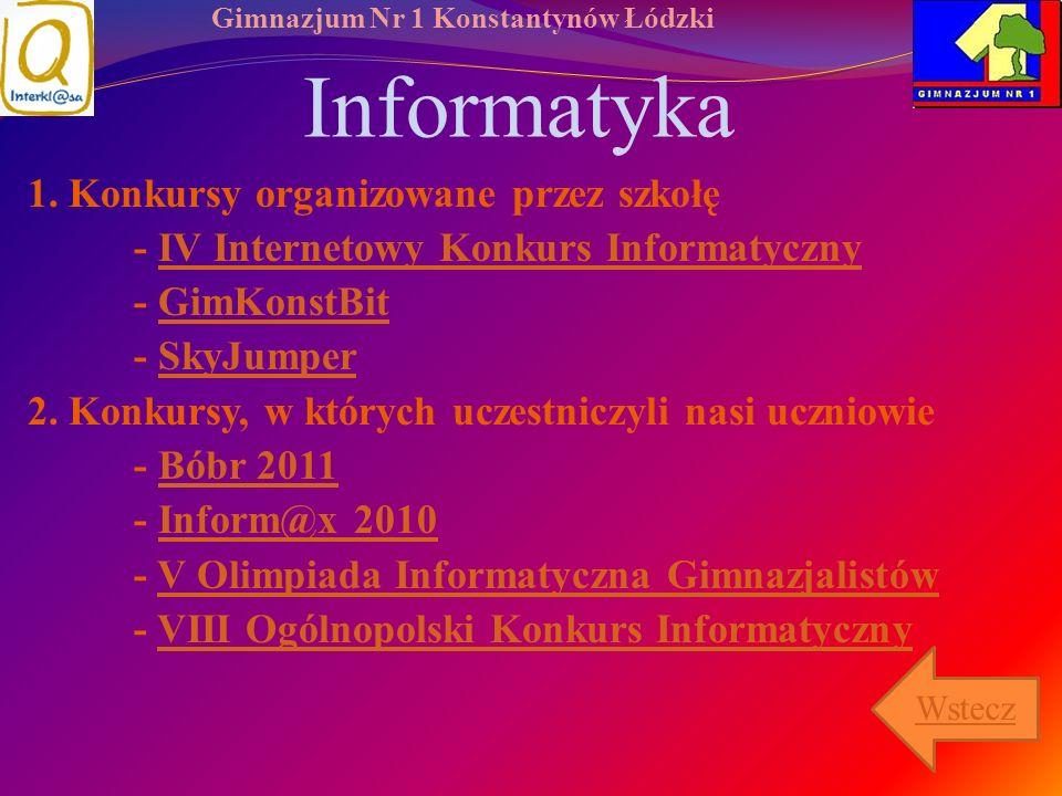Gimnazjum Nr 1 Konstantynów Łódzki Informatyka 1. Konkursy organizowane przez szkołę - IV Internetowy Konkurs InformatycznyIV Internetowy Konkurs Info