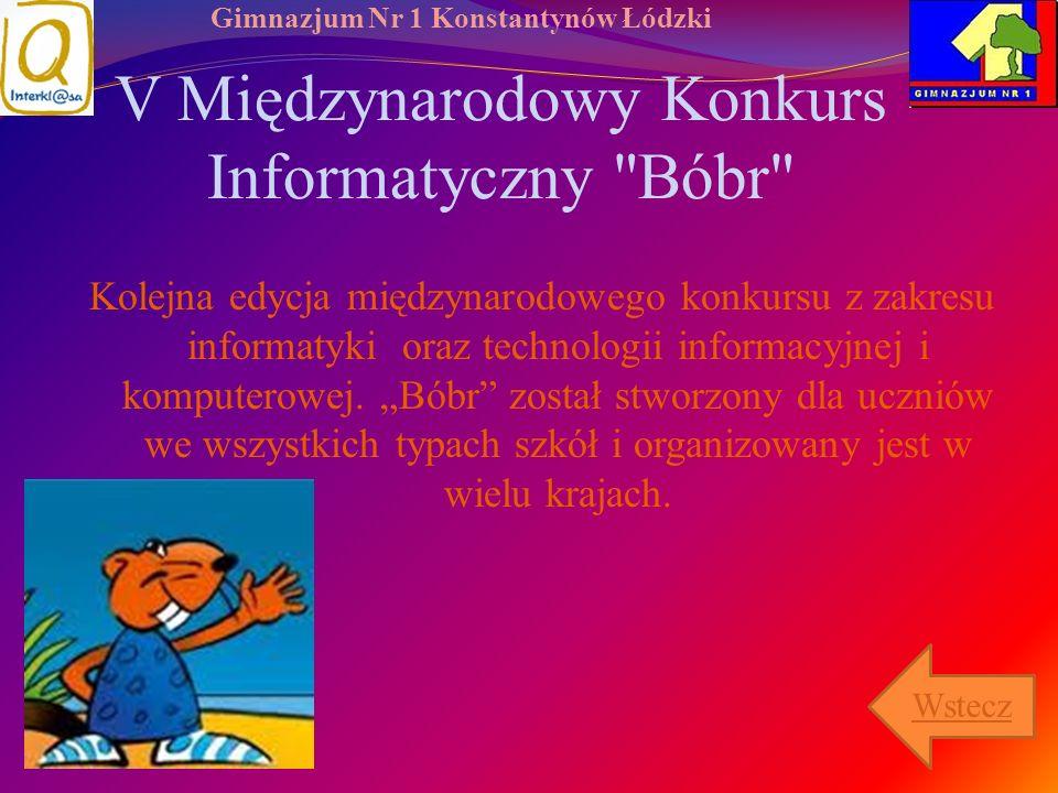 Gimnazjum Nr 1 Konstantynów Łódzki V Międzynarodowy Konkurs Informatyczny