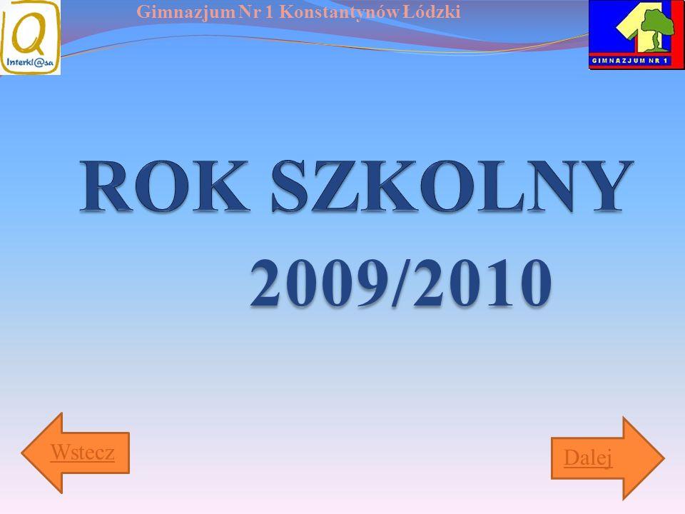 Gimnazjum Nr 1 Konstantynów Łódzki 2009/2010 Wstecz Dalej