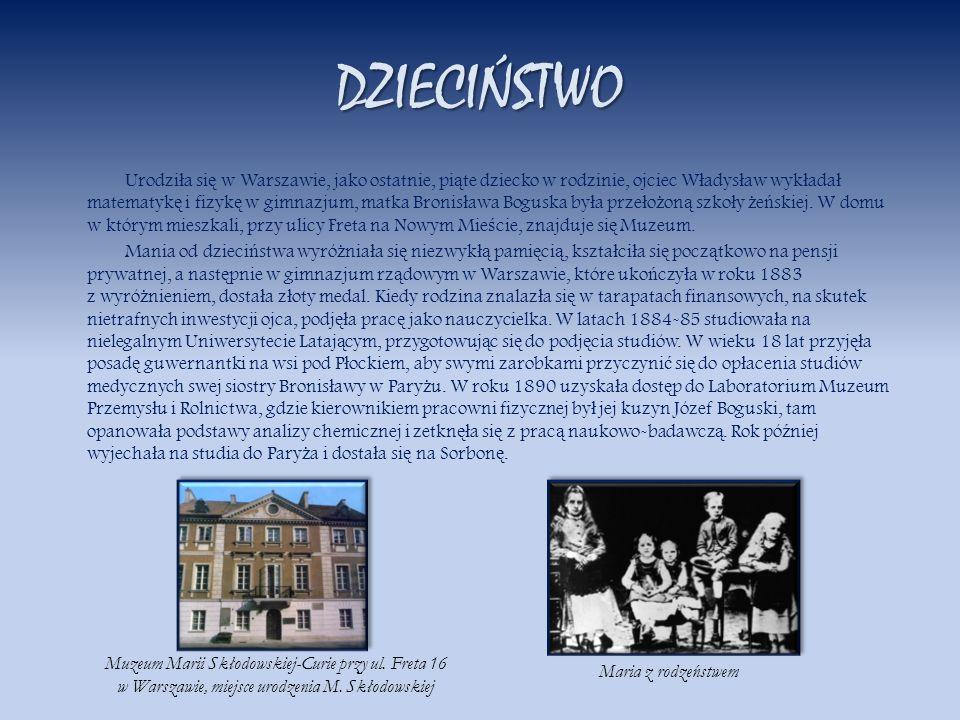 DZIECIŃSTWO Urodzi ł a si ę w Warszawie, jako ostatnie, pi ą te dziecko w rodzinie, ojciec W ł adys ł aw wyk ł ada ł matematyk ę i fizyk ę w gimnazjum