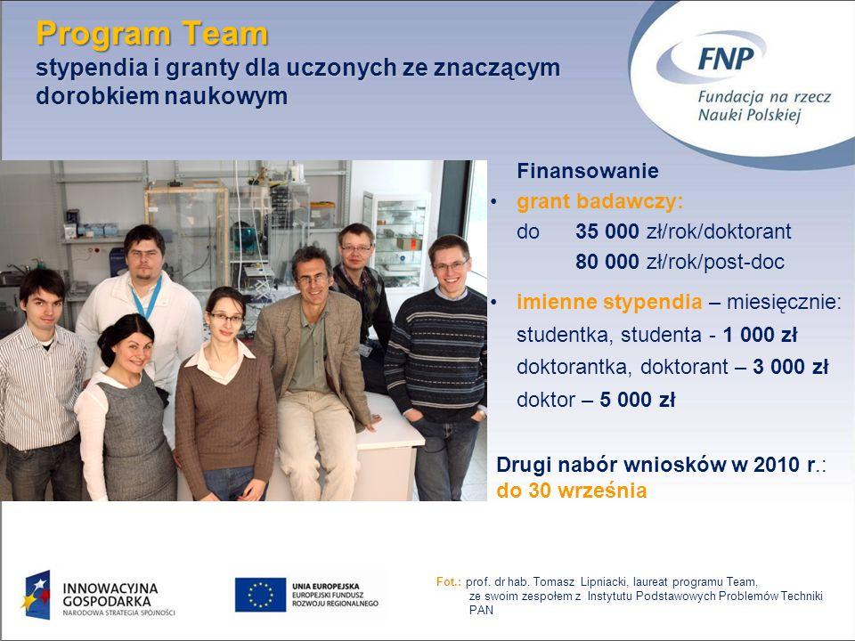 17 Finansowanie grant badawczy: do 35 000 zł/rok/doktorant 80 000 zł/rok/post-doc imienne stypendia – miesięcznie: studentka, studenta - 1 000 zł dokt