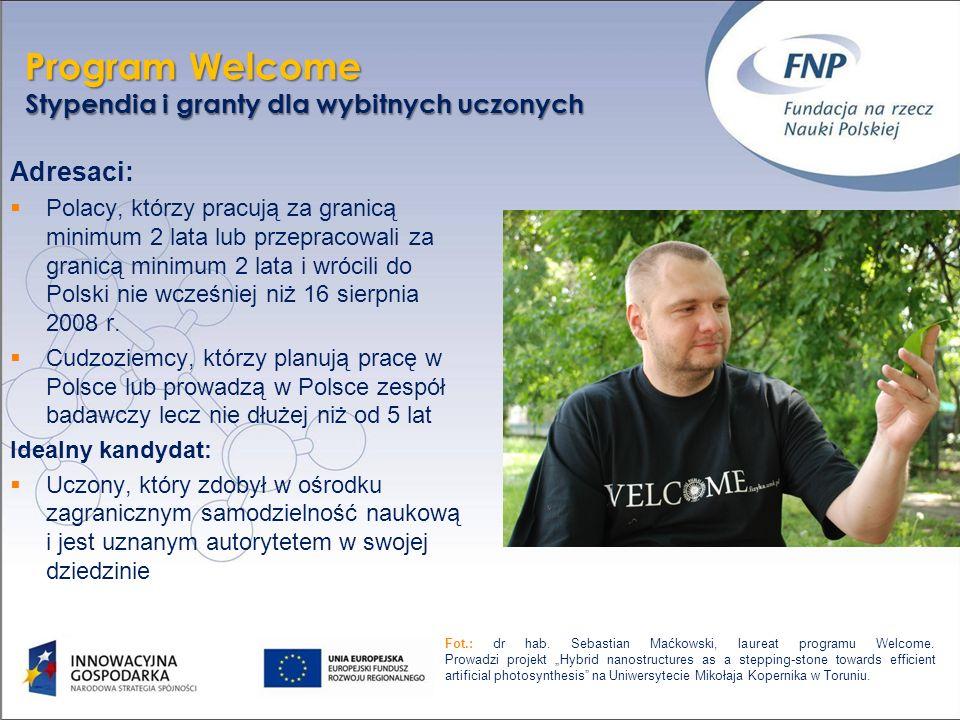 Adresaci: Polacy, którzy pracują za granicą minimum 2 lata lub przepracowali za granicą minimum 2 lata i wrócili do Polski nie wcześniej niż 16 sierpnia 2008 r.