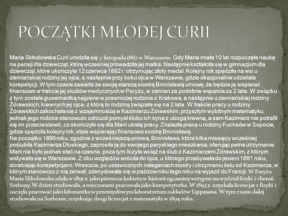 Maria Skłodowska Curii urodziła się 7 listopada 1867 w Warszawie.