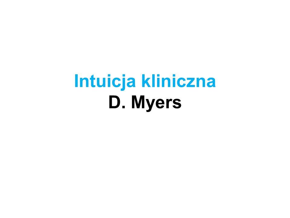Intuicja kliniczna D. Myers