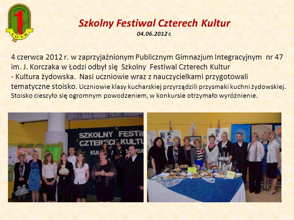 Szkolny Festiwal Czterech Kultur 04.06.2012 r. 4 czerwca 2012 r. w zaprzyjaźnionym Publicznym Gimnazjum Integracyjnym nr 47 im. J. Korczaka w Łodzi od