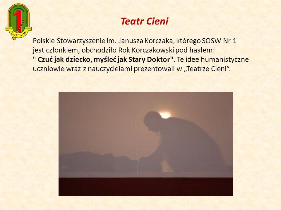 Polskie Stowarzyszenie im. Janusza Korczaka, którego SOSW Nr 1 jest członkiem, obchodziło Rok Korczakowski pod hasłem: