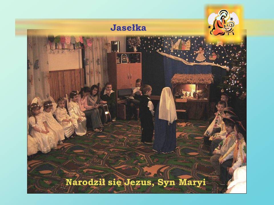 Narodził się Jezus, Syn Maryi