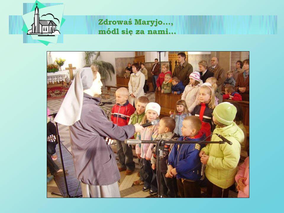 Zdrowaś Maryjo…, módl się za nami…