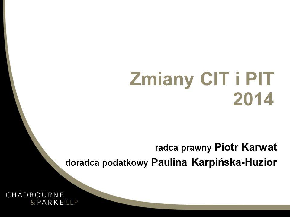 Zmiany CIT i PIT 2014 radca prawny Piotr Karwat doradca podatkowy Paulina Karpińska-Huzior